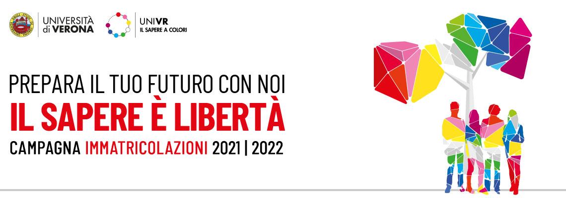 Prepara il tuo futuro con noi. Il sapere è libertà. Campagna immatricolazioni 2021-2022